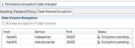HANA volume encryption pending