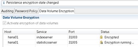 HANA volume encryption running